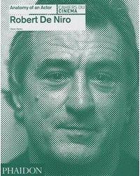 De Niro Robert: Anatomy Of An Actor