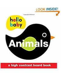 Hello Baby: Animals: A High- Contrast Board Book