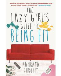 Lazy girls guide to being fit