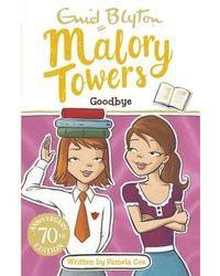 Malory towers: 12: goodbye