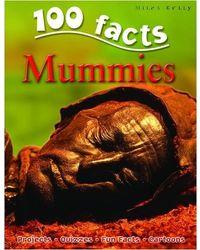 100 Facts- Mummies