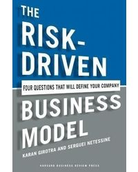 The Risk- Driven Business Model