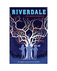 Riverdale Novel# 3: The Maple Murders