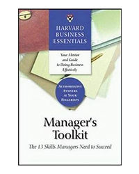 Harvard Business Essentials: Manager's Toolkit