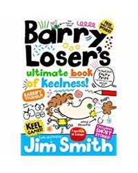 Barry Loser's Bumper Book of Keelness