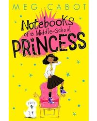 Notebooks of a Middle- School Princess