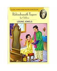 Rabindranath Tagore Losing Jewels