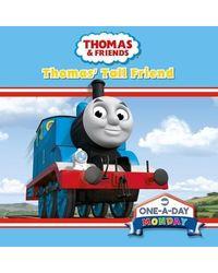 Monday: Thomas' Tall Friend