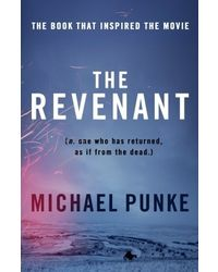 The Revenant- Film tie- in edition