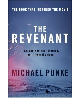 The revenant (film tie in) .