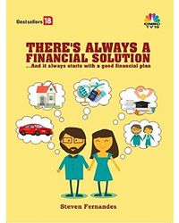 THERE'S ALWAYS A FINANCIAL SOLUTION. . . And it always starts with a good financial plan