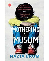 Mothering A Muslim