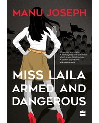 Miss Laila Armed And Dangerous