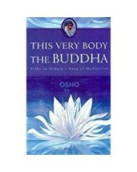 This Very Body The Buddha