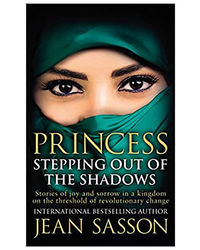 Princess: Stepping Out Of The Shadow