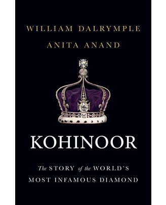 Kohinoor: The Story Of The World s Most Infamous Diamond