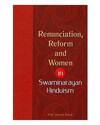 Renunciation, Reform And Women In Swaminarayan Hinduism