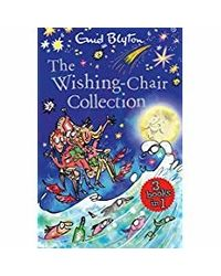 The Wishing- Chair Collection: Three Books of Magical Short Stories in One Bumper Edition!