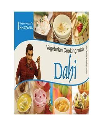 Vegetarian Cooking With Dahi