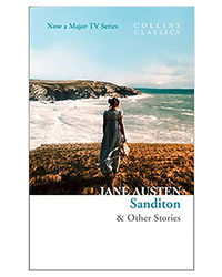 Sanditon: & Other Stories (Collins Classics)