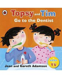 Go to the dentist topsy