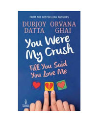 You were my crush till you