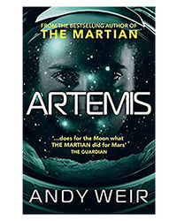 Artemis: A Gripping Sci- Fi Thriller From The Author Of The Martian