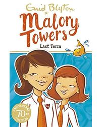 Malory towers: 06: last term