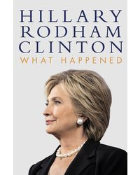 What happened (hillary clinton