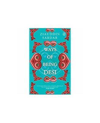 Ways of Being Desi