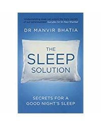 The Sleep Solution: Secrets for a Good Night's Sleep