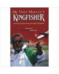 Dr. Vijay Mallya` s Kingfisher
