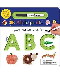 Alphaprints: Trace, Write And Learn Abc