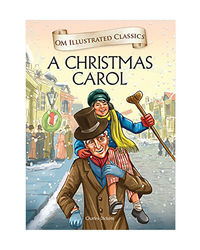 Om Illustrated Classics: A Christmas Carol