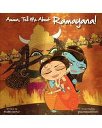 Amma, Tell Me about Ramayana!
