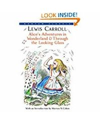 Alice's Adventures In Wonderland & Through The Looking- Glass