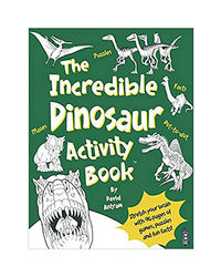 The Incredible Dinosaur Activity Book
