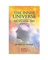 The Inner Universe- Speaking Tree