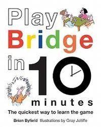 Play Bridge in 10 Minutes