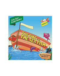 Pike & The Sea Fish Level 3: Early Start Graded Readers
