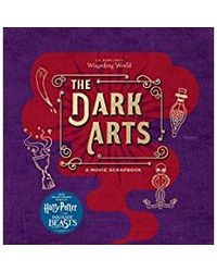 J. K. Rowling's Wizarding World: The Dark Arts- A Movie Scrapbook