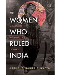The women who ruled india
