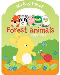 My Bag Full Of- Forest Animals