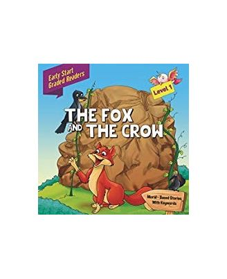 Fox & the Crow: Level 1: Early Start Graded Readers