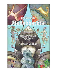 The Complete Mahabharata- Vol. 2: Sabha Parva And Vana Parva (Part- 1)