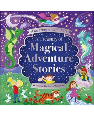 A Treasury of Magical Adventure Stories