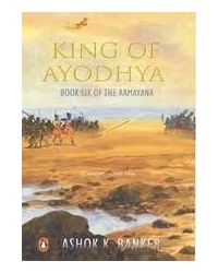 King of ayodhya: book six of