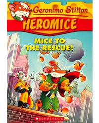 Geronimo Stilton Heromice: Mice of The Rescue