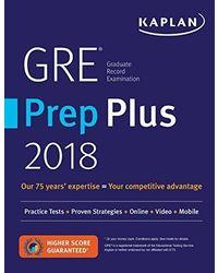 GRE Prep Plus 2018: Practice Tests+ Proven Strategies+ Online+ Video+ Mobile