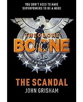 The Scandal: Theodore Boone 6